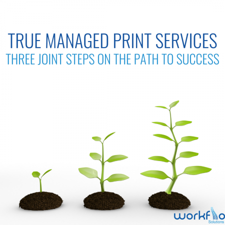 True Managed Print Services In 3 Easy Steps…